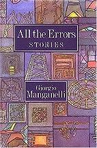 All the Errors by Giorgio Manganelli
