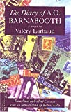Larbaud, Valery: The Diary of A.O. Barnabooth: A Novel