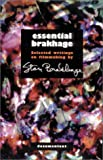 Brakhage, Stan: Essential Brakhage: Selected Writings on Film-Making