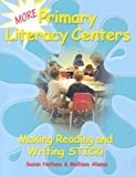 Susan Nations: More Primary Literacy Centers: Making Reading and Writing Stick!