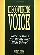 Discovering Voice: Voice Lessons for Middle…