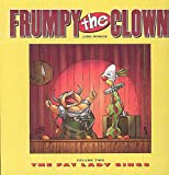 Judd Winick: Frumpy the Clown, Volume 2: Fat Lady Sings