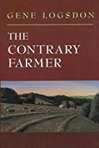 The Contrary Farmer by Gene Logsdon