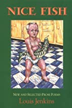 Nice Fish: New and Selected Prose Poems by…