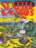 Seattle Laughs Comic Stories About Seattle