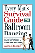 Every Man's Survival Guide to Ballroom…