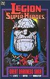 Paul Levitz: Legion of Super-Heroes: The Great Darkness Saga