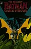Adams, Neil: Greatest Batman Stories Ever Told
