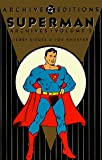 Siegel, Jerry: Superman Archives, Vol. 2 (DC Archive Editions)