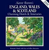 Brown, Karen: Karen Brown&#39;s 2000 England, Wales &amp; Scotland: Charming Hotels &amp; Itineraries