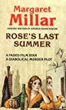 Millar, Margaret: Rose's Last Summer