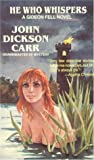 Carr, John Dickinson: He Who Whispers