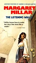 The Listening Walls by Margaret Millar