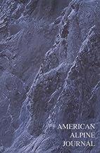 American Alpine Journal 1998 by Christian…