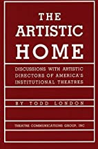 The Artistic Home: Discussions with Artistic…
