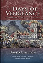 The Days of Vengeance: An Exposition of the…