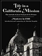 Life in a California mission: Monterey in…