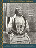 Thompson, Lucy: To the American Indian: Reminiscences of a Yurok Woman