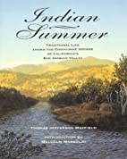 Indian Summer: A True Account of Traditional…