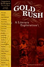 Gold Rush: A Literary Exploration by…