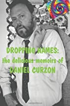 Dropping Names: The Delicious Memoirs of…