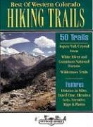 Best of Western Colorado Hiking Trails by…
