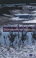 The Dictionary of Silence: Poems by Ales…
