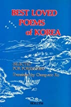 Best Loved Poems of Korea: Selected for…