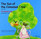 The Son of the Cinnamon Tree/the Donkey's…