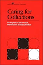 Caring for Collections: Strategies for…