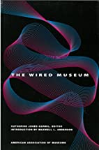 The Wired Museum: Emerging Technology and…