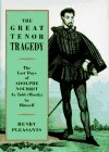 Nourrit, Adolphe: The Great Tenor Tragedy: The Last Days of Adolphe Nourrit As Told