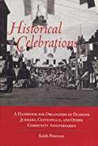Historical Celebrations by Keith C. Petersen