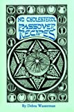 Wasserman, Debra: No Cholesterol Passover Recipes