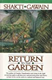 SHAKTI GAWAIN: RETURN TO THE GARDEN
