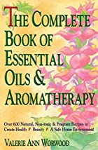 The Complete Book of Essential Oils and&hellip;