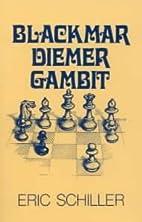 Blackmar Diemer Gambit by Eric Schiller
