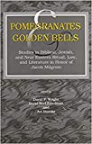 Wright: Pomegranates and Golden Bells: Studies in Biblical, Jewish, and Near Eastern Ritual, Law and Literature in Honor of Jacob Milgrom