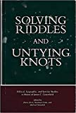 Adele Berlin: Solving Riddles and Untying Knots: Biblical, Epigraphic, and Semitic Studies in Honor of Jonas C. Greenfield