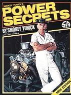 Smokey Yunick's Power Secrets by S…