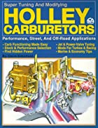 Holley Carburetors (S-a Design) by Dave…
