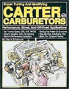 Carter Carburetors by Dave Emanuel