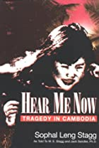 Hear Me Now: Tragedy in Cambodia by Sophal&hellip;