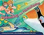 Swimming with Humuhumu by Ron Hirschi