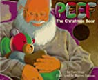 Peef: The Christmas Bear by Tom Hegg