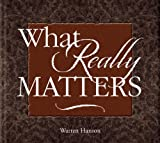 Warren Hanson: What Really Matters