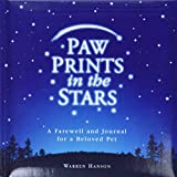 Warren Hanson: Paw Prints in the Stars: A Farewell and Journal for a Beloved Pet