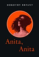 Anita, Anita: Garibaldi of the New World by…