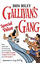 Gallivan's Gang by Don Riley