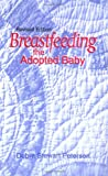Peterson, Debra Stewart: Breastfeeding the Adopted Baby